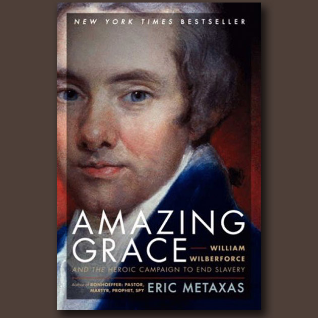 "Book Review:  ""Amazing Grace,"" by Eric Metaxas"