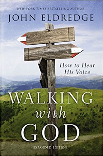 "Book Review:  ""Walking with God,"" by John Eldredge"